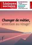 221 - avril 2021 - Changer de métier, attention au virage !