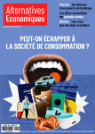 410 - mars 2021 - Peut-on échapper à la société de consommation ?