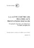 La lutte contre les fraudes aux prestations sociales : des progrès trop lents, un changement d'échelle indispensable - application/pdf