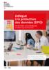 Le délégué à la protection des données : synthèse - application/pdf