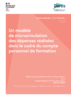 Un modèle de microsimulation des dépenses réalisées dans le cadre du compte personnel de formation - application/pdf